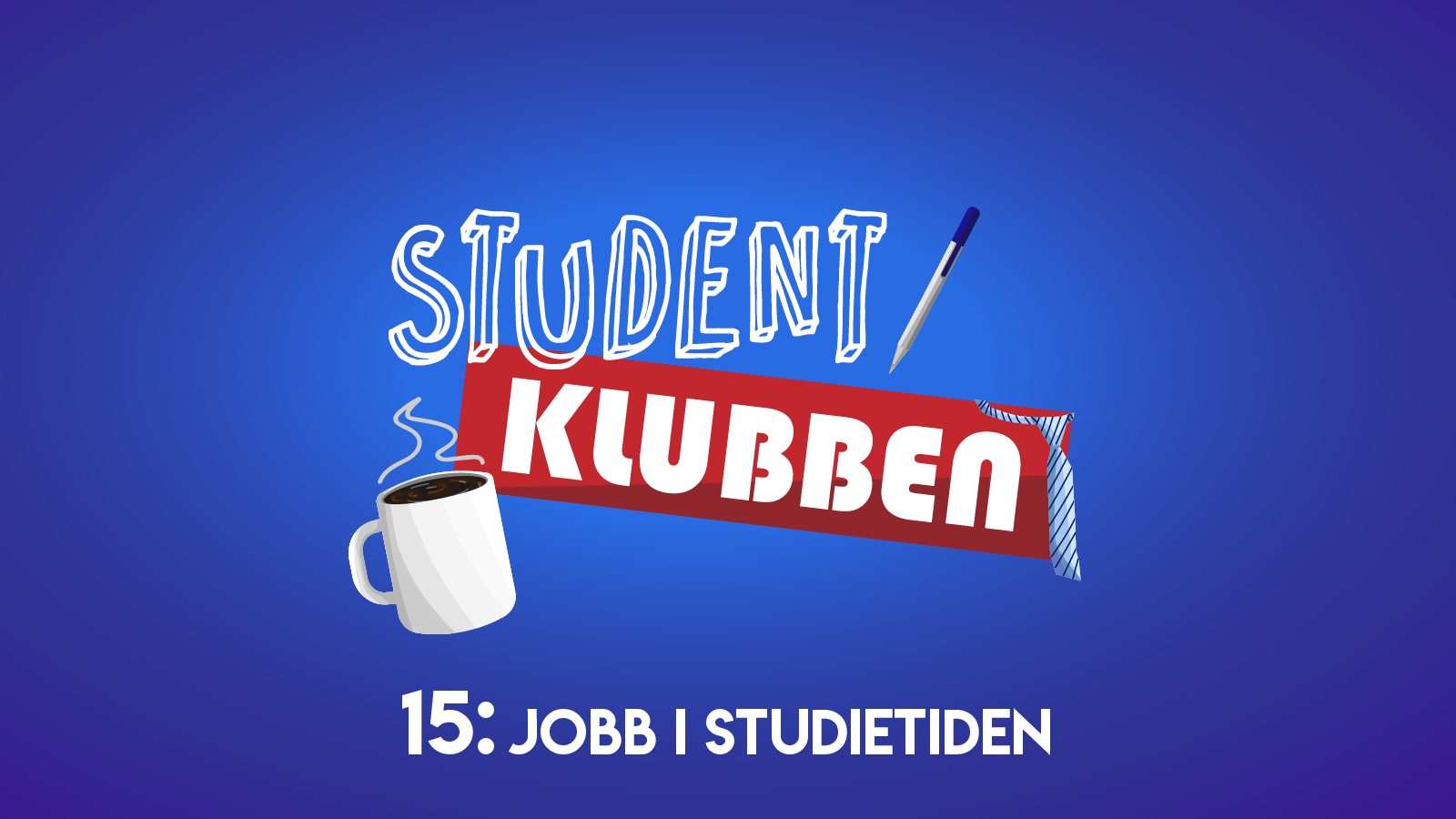 Studentklubben: Jobb i studietiden