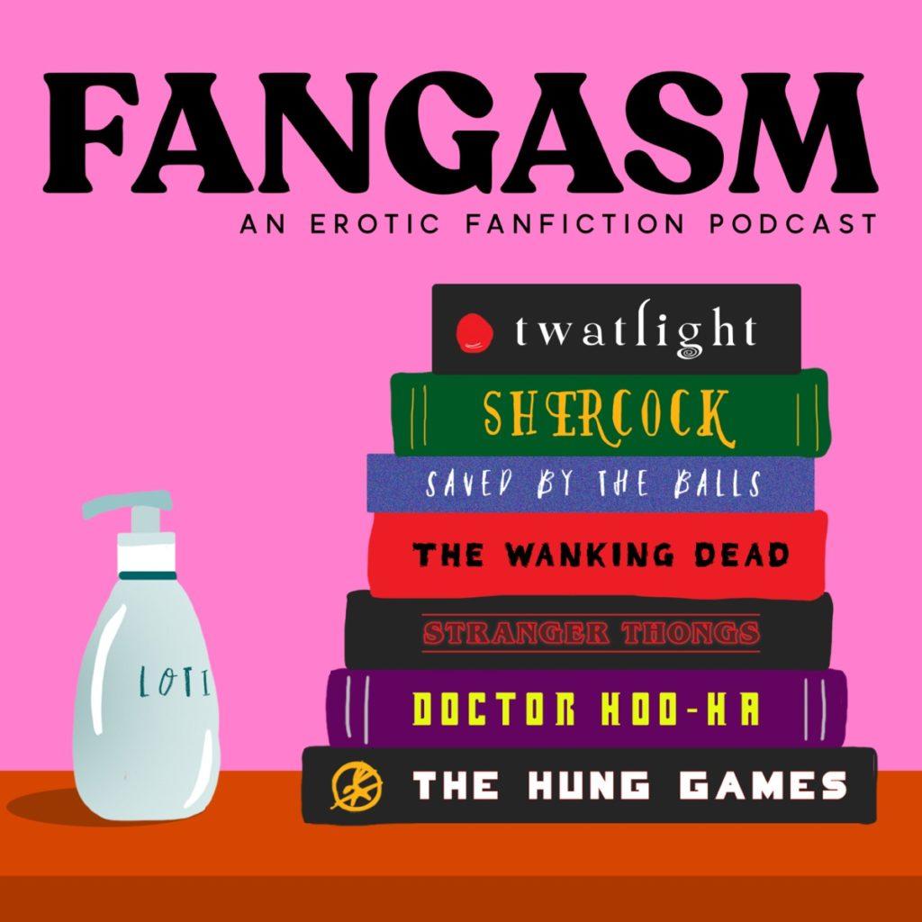 Podcast - Fangasm